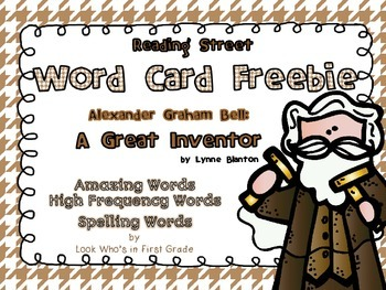 "Reading Street Word Cards FREEBIE  ""Alexander Graham Bell:  A Great Inventor"""