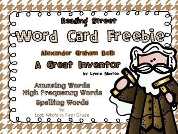 "Reading Street Word Cards FREEBIE  ""Alexander Graham Bell:"