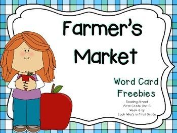 """Reading Street  Word Cards FREEBIE  """"Farmer's Market"""""""