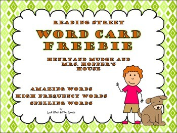 "Reading Street  Word Cards FREEBIE  ""Henry and Mudge and Mrs. Hopper's House"""