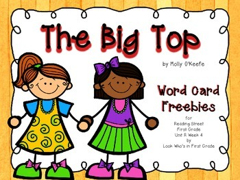 "Reading Street  Word Cards FREEBIE  ""The Big Top"""