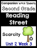 Reading Street Worksheets/Centers Unit 2 Week 3 Scarcity Second Grade