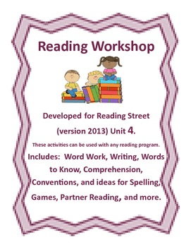 Reading Street Workshop 2nd grade unit 4