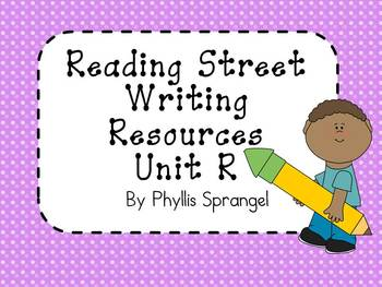 Reading Street Writing Resources Unit R