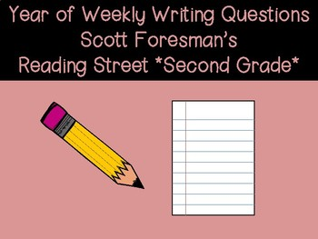 Reading Street Yearly Writing Questions- 2nd Grade