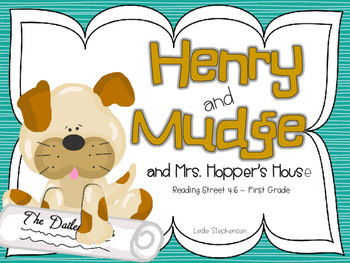 Reading Street's Henry and Mudge and Mrs. Hopper's House