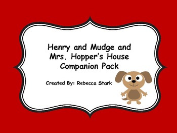 Reading Street's Henry and Mudge and Mrs. Hopper's House Supplemental Materials