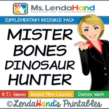 Reading Street, MR. BONES DINOSAUR HUNTER, Teacher Pack by