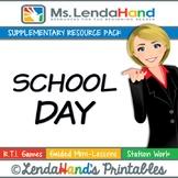 Reading Street, SCHOOL DAY, Teacher Pack by Ms. Lendahand:)