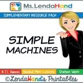Reading Street, SIMPLE MACHINES, Teacher Pack by Ms. Lendahand