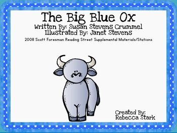 Reading Street's The Big Blue Ox Supplemental Materials and Stations