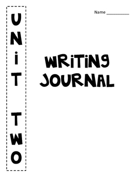 Reading Streets: Unit 2 Writing Journal