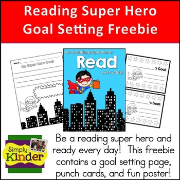 Reading Super Hero Goal Setting Freebie