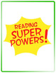 Reading Super Powers - Super Readers - Posters - GREEN Border