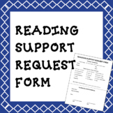 Reading Support Request Form