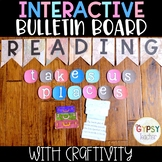 Reading Takes Us Places-Interactive Bulletin Board & Craftivity