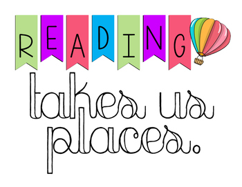 Reading Takes us Places Sign