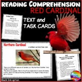 Reading Non-Fiction Text and Task Cards Informational  BIRDS Northern CARDINALS