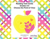 Reading Task Cards Point of View  CCSS.ELA-LITERACY.RL.4.6 -RL.5.6