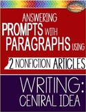 SBAC Test Prep READING 2 ARTICLES ~ USE PROMPTS to WRITE PARAGRAPHS-CENTRAL IDEA
