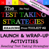 Reading Test Taking Strategies -Launch and Wrap Up activit