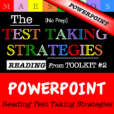 Reading Test Taking Strategies - PowerPoint (from Toolkit #2)