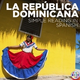 Reading: The Dominican Republic / La República Dominicana (Spanish language)