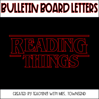 Reading Things Bulletin Board-Convert to SVG-Stranger Things Theme
