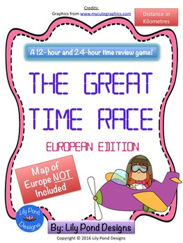 Reading Time Review Game - The Great Time Race (Europe- in Kilometres)