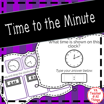 Reading Time to the Minute Boom Cards SOL 3.9a