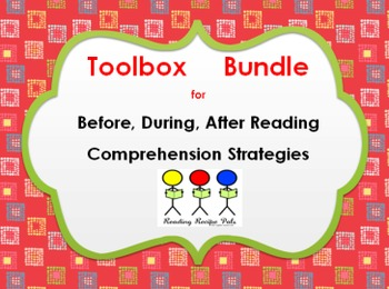 Reading Toolbox Bundle: Before, During, After Reading
