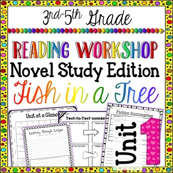 Reading Unit 1 - Novel Study Edition - Fish in a Tree