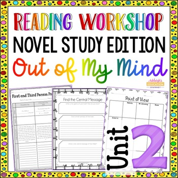 Reading Unit 2 - Novel Study Edition - Out of My Mind