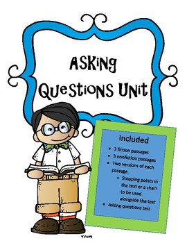 Reading Unit: Asking Questions- Fiction and Nonfiction