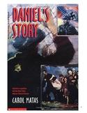 Reading Unit:  Daniel's Story by Carol Matas