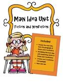 Reading Unit: Main Idea- Fiction and Nonfiction