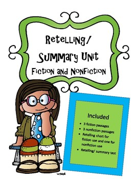Reading Unit: Retelling / Summary- Fiction and Nonfiction