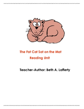 Reading Unit for The Fat Cat Sat on the Mat