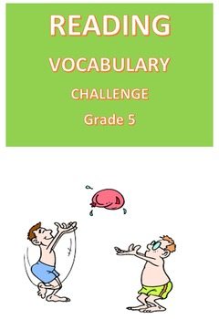 Reading Vocabulary Challenge  Grade 5