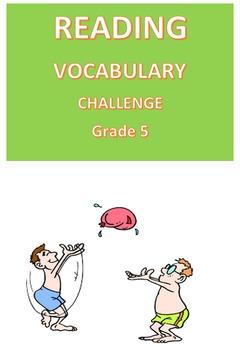 Reading Vocabulary Challenge  Grade 5