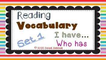 Reading Vocabulary: I have...Who has (Set 1)