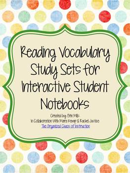 Reading Vocabulary Study Sets for Interactive Student Notebooks