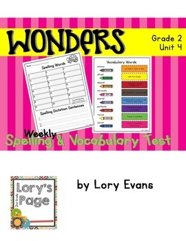 Spelling & Vocabulary Tests 2nd Grade WONDERS Unit 4