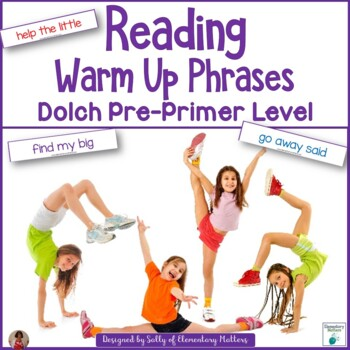 Dolch Warm Up Phrases Pre-primer level