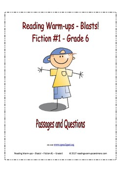 Reading Warm-ups - Blasts! - Fiction #1 - Grade 6 - Passages and Questions