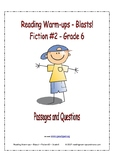 Reading Warm-ups - Blasts! - Fiction #2 - Grade 6 - Passages and Questions