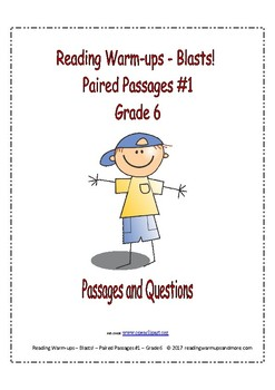 Reading Warm-ups - Blasts! - Paired Passages #1 - Passages & Questions - Grade 6