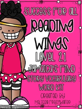 Success for All (SFA) Reading Wings 2.1 Jamaica's Find Vocabulary Word Kit