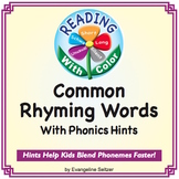 Reading With Color: Common Rhyming Words With Phonics Hints