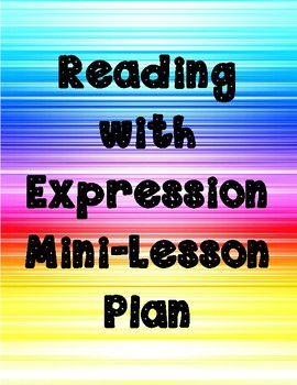 Reading With Expression Mini-Lesson